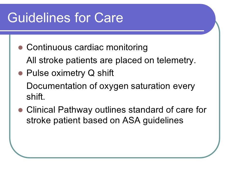 Guidelines for Care Continuous cardiac monitoring