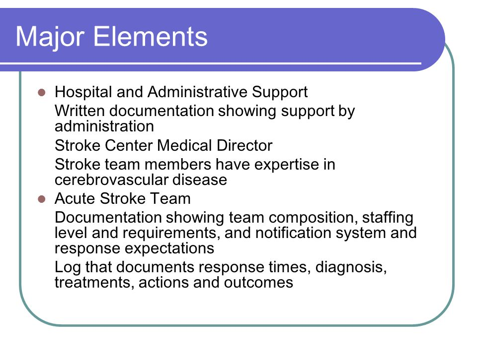 Major Elements Hospital and Administrative Support