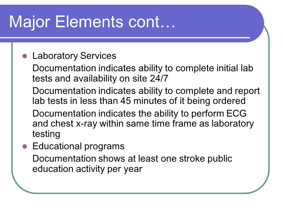 Major Elements cont… Laboratory Services