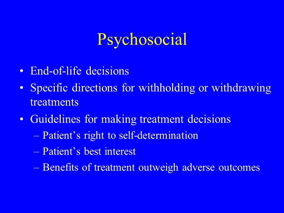 Psychosocial End-of-life decisions