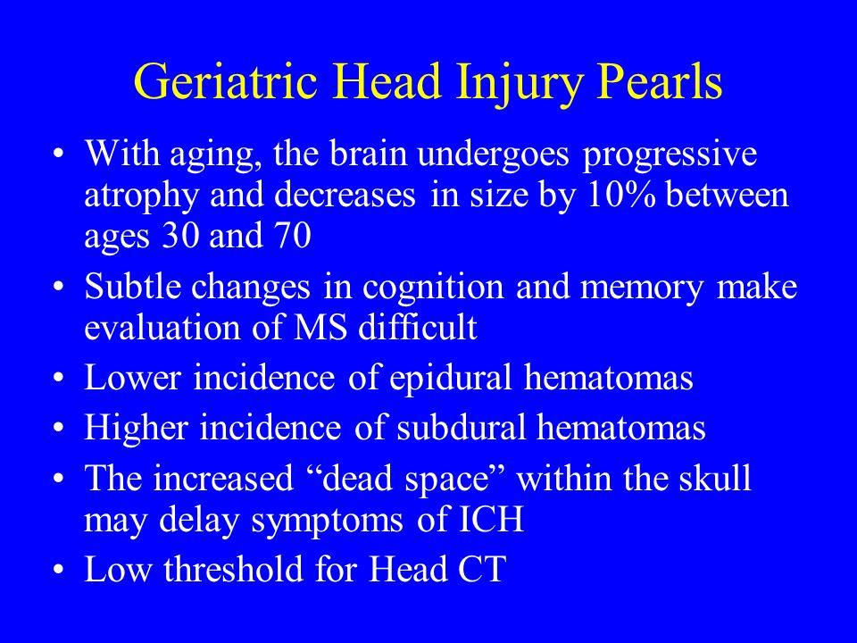 Geriatric Head Injury Pearls