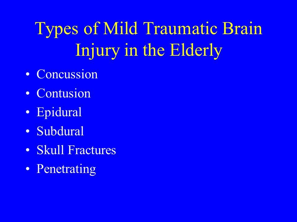 Types of Mild Traumatic Brain Injury in the Elderly