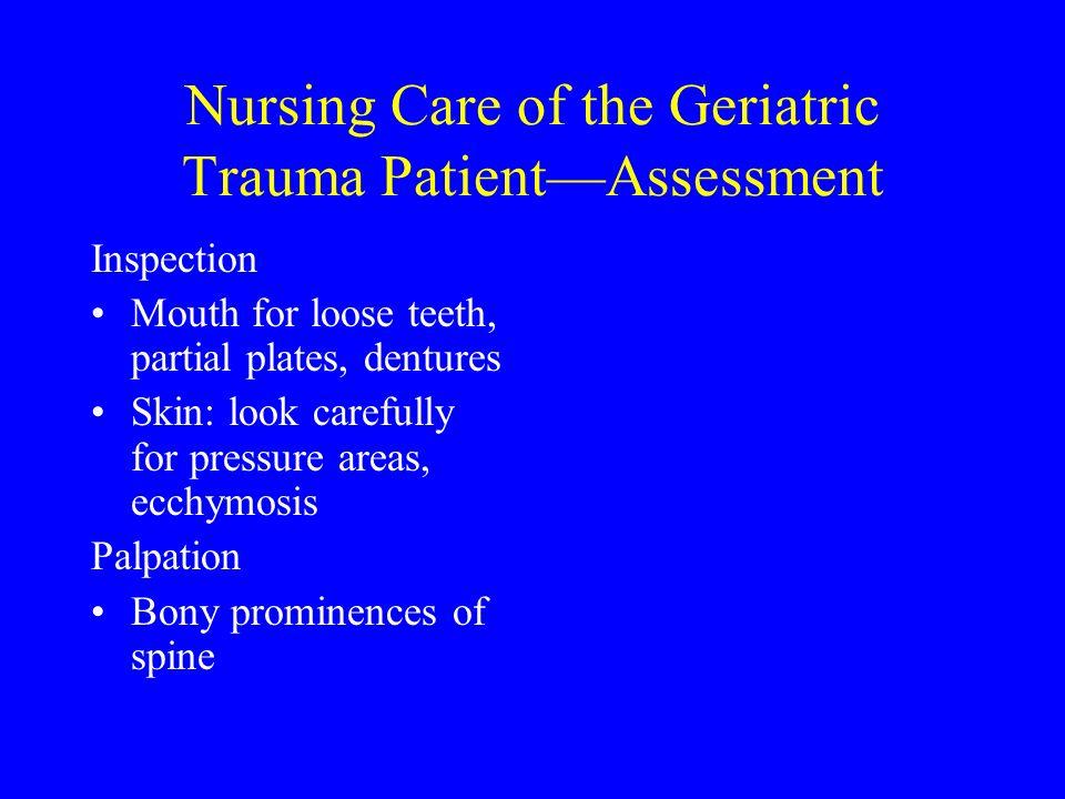 Nursing Care of the Geriatric Trauma Patient—Assessment