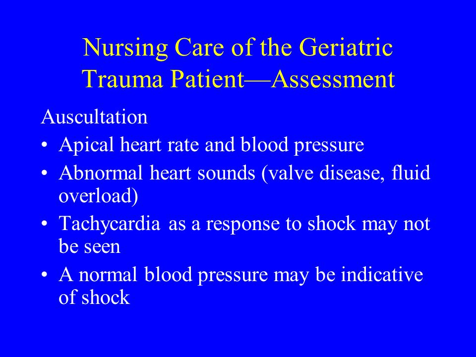 Nursing Care of the Geriatric Trauma Patient—Assessment