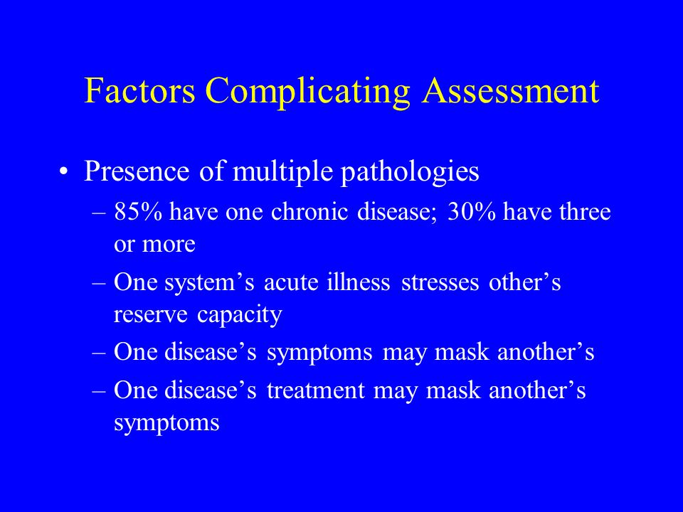 Factors Complicating Assessment