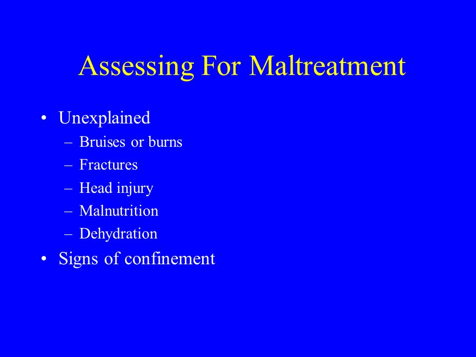 Assessing For Maltreatment