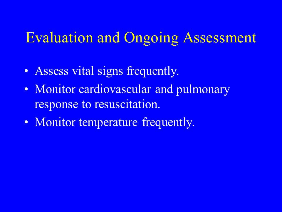 Evaluation and Ongoing Assessment