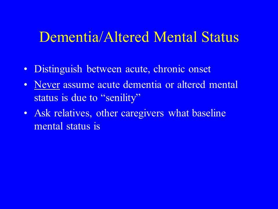 Dementia/Altered Mental Status
