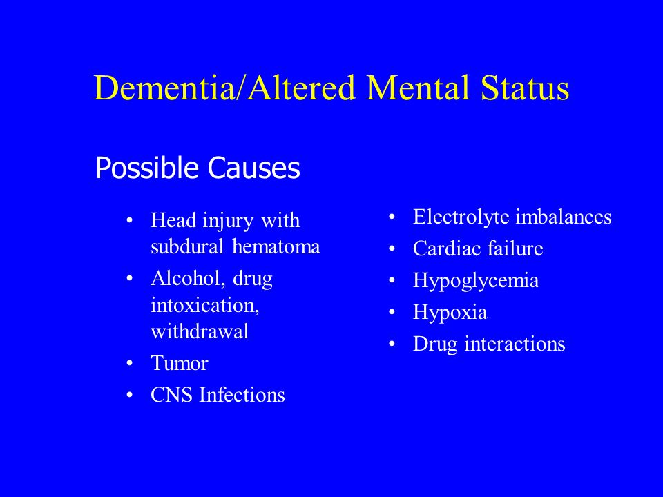 Dementia/Altered Mental Status