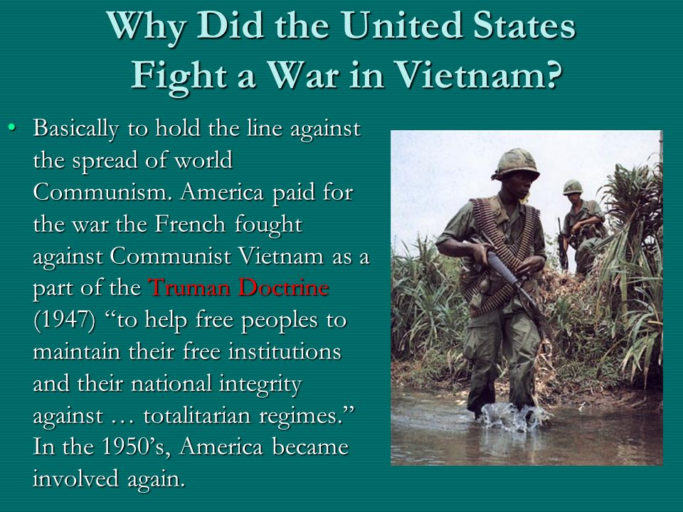 a history of the involvement of united states of america in the vietnam war American involvement in wars from colonial times to the present  franco-american naval war: united states vs france  vietnam war: united states and south .