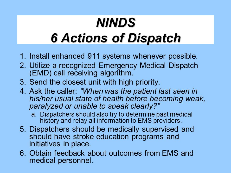 NINDS 6 Actions of Dispatch