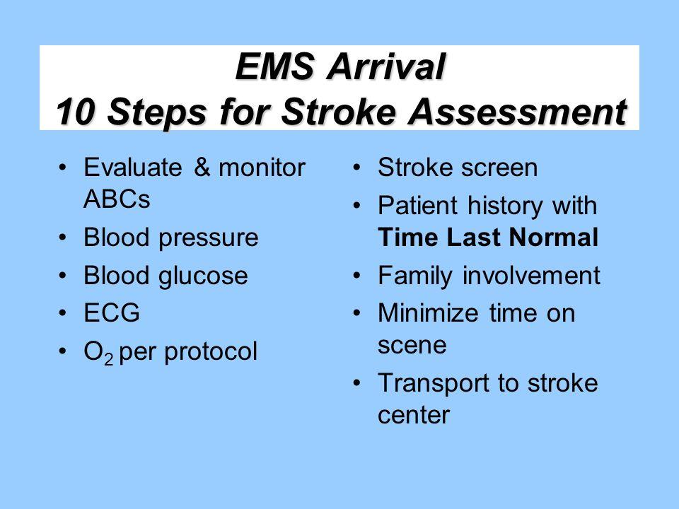 EMS Arrival 10 Steps for Stroke Assessment