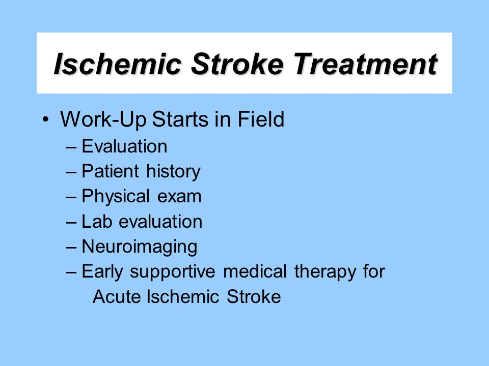 Ischemic Stroke Treatment