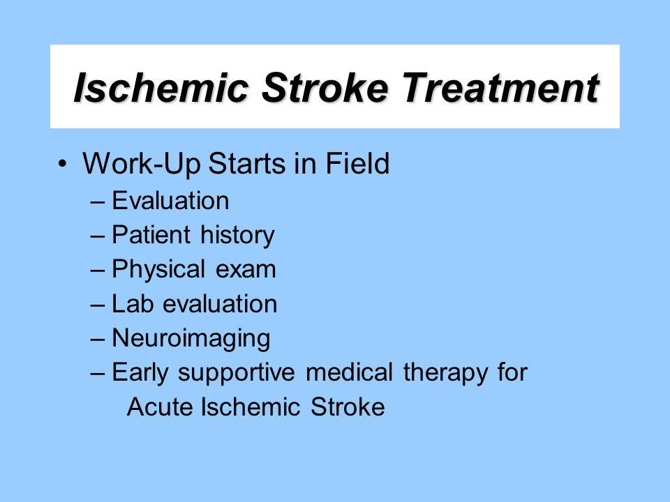 Ischemic Stroke Treatment
