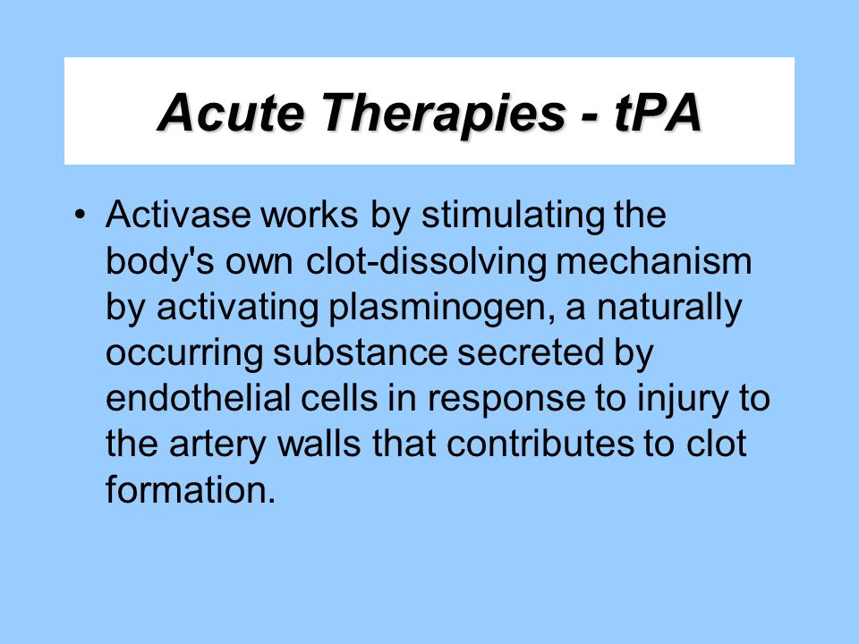 Acute Therapies - tPA