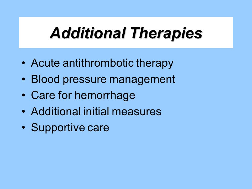 Additional Therapies Acute antithrombotic therapy