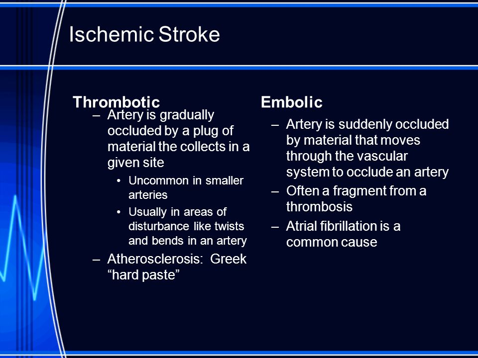 Ischemic Stroke Thrombotic Embolic