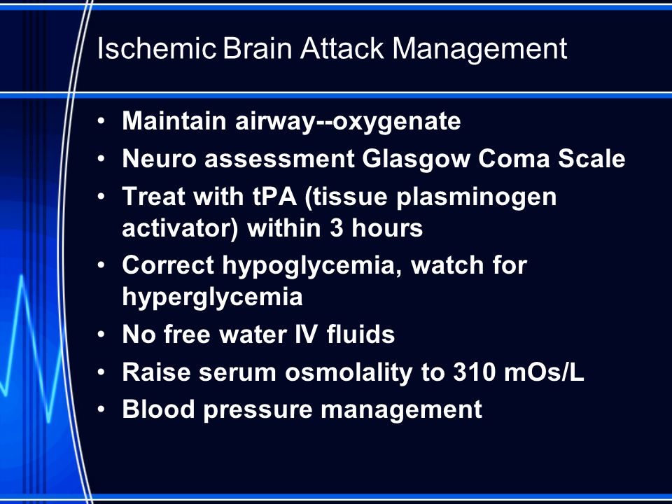 Ischemic Brain Attack Management