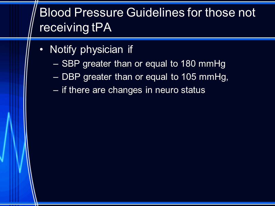 Blood Pressure Guidelines for those not receiving tPA