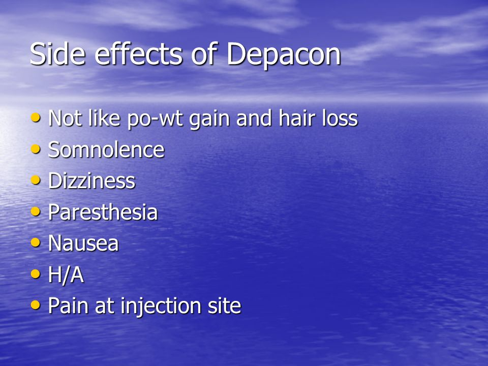 Side effects of Depacon
