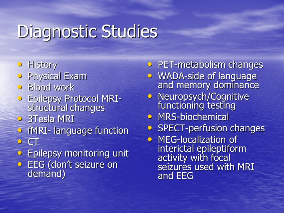 Diagnostic Studies History Physical Exam Blood work