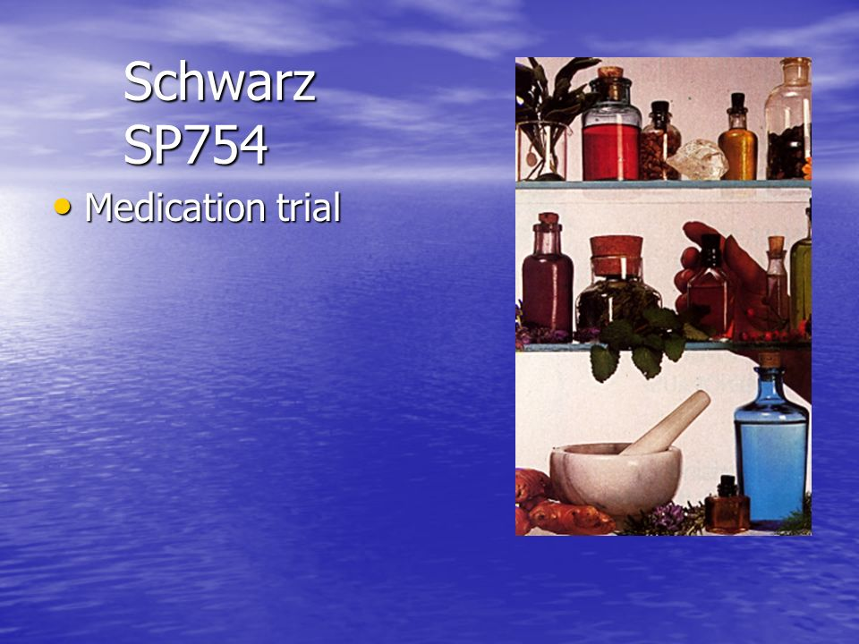 Schwarz SP754 Medication trial