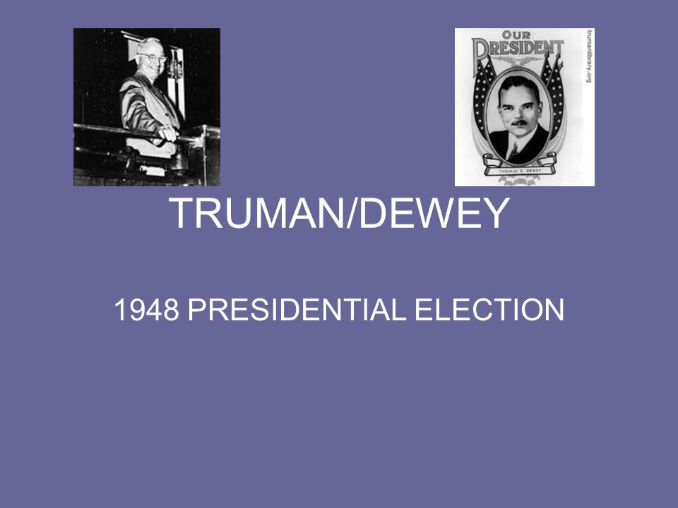 1948 PRESIDENTIAL ELECTION