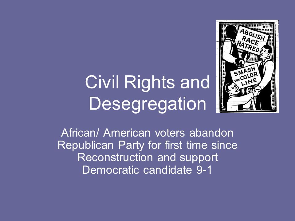 Civil Rights and Desegregation