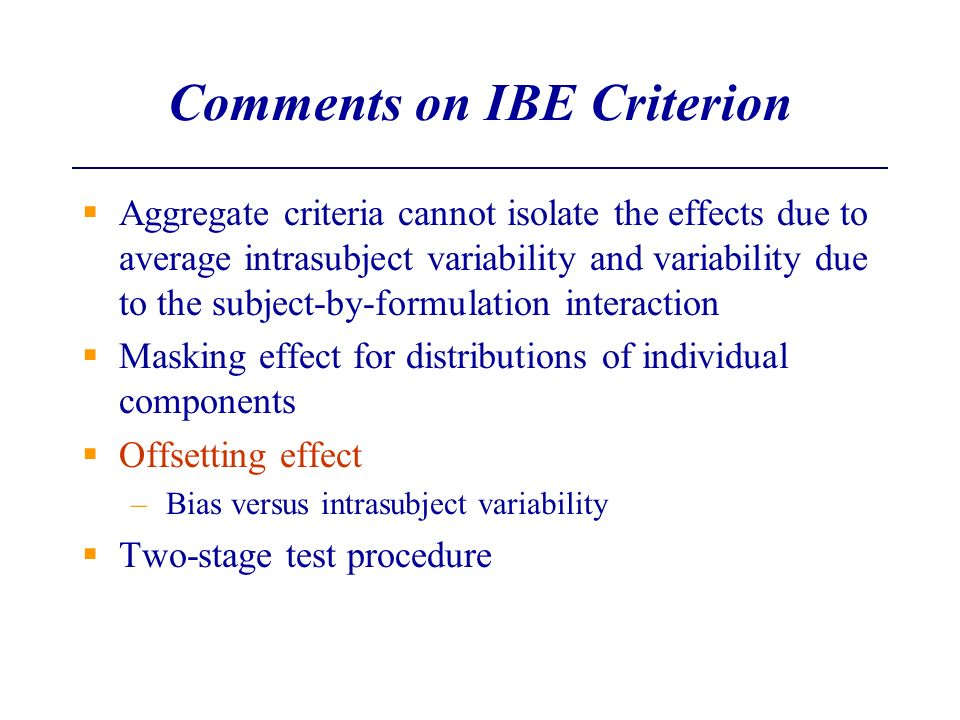 Comments on IBE Criterion