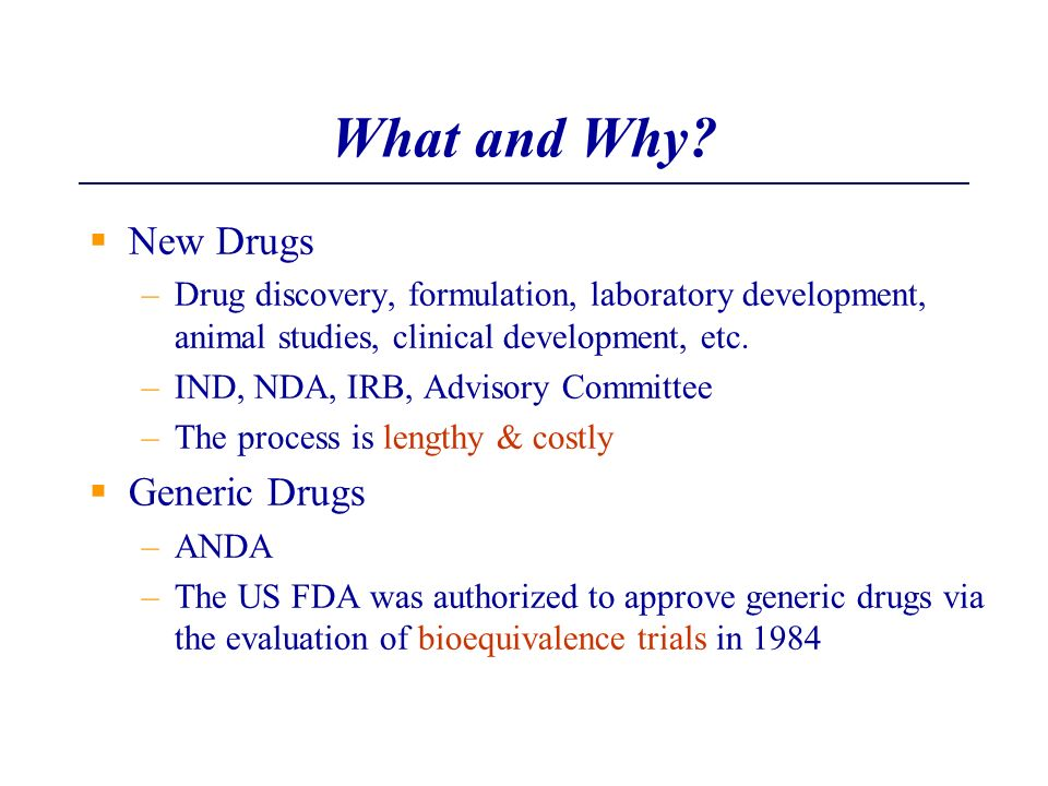 What and Why New Drugs Generic Drugs