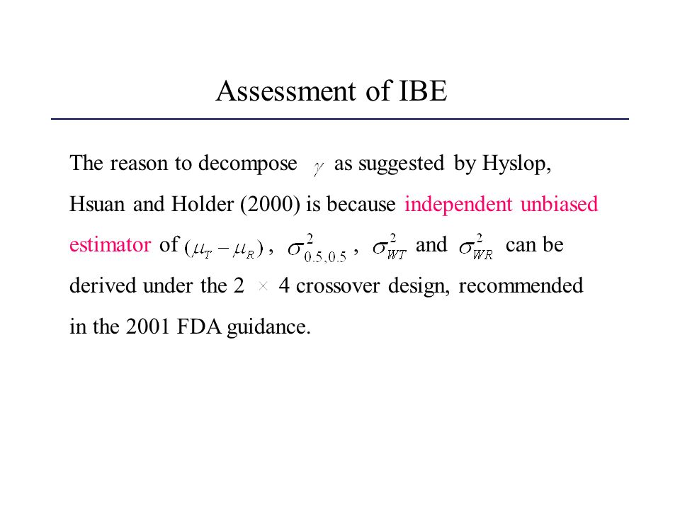 Assessment of IBE