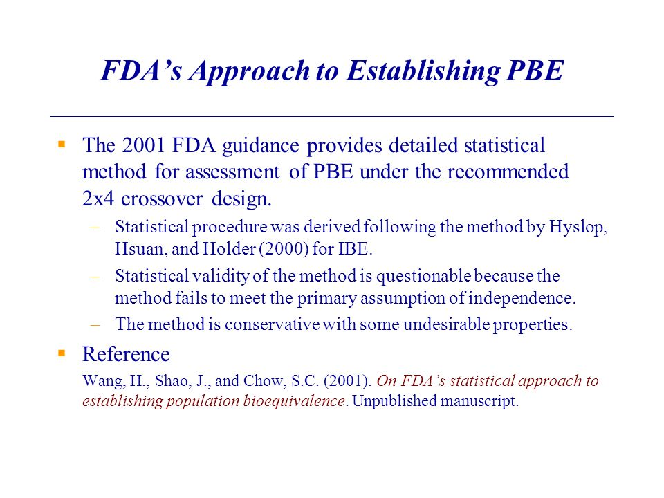 FDA's Approach to Establishing PBE