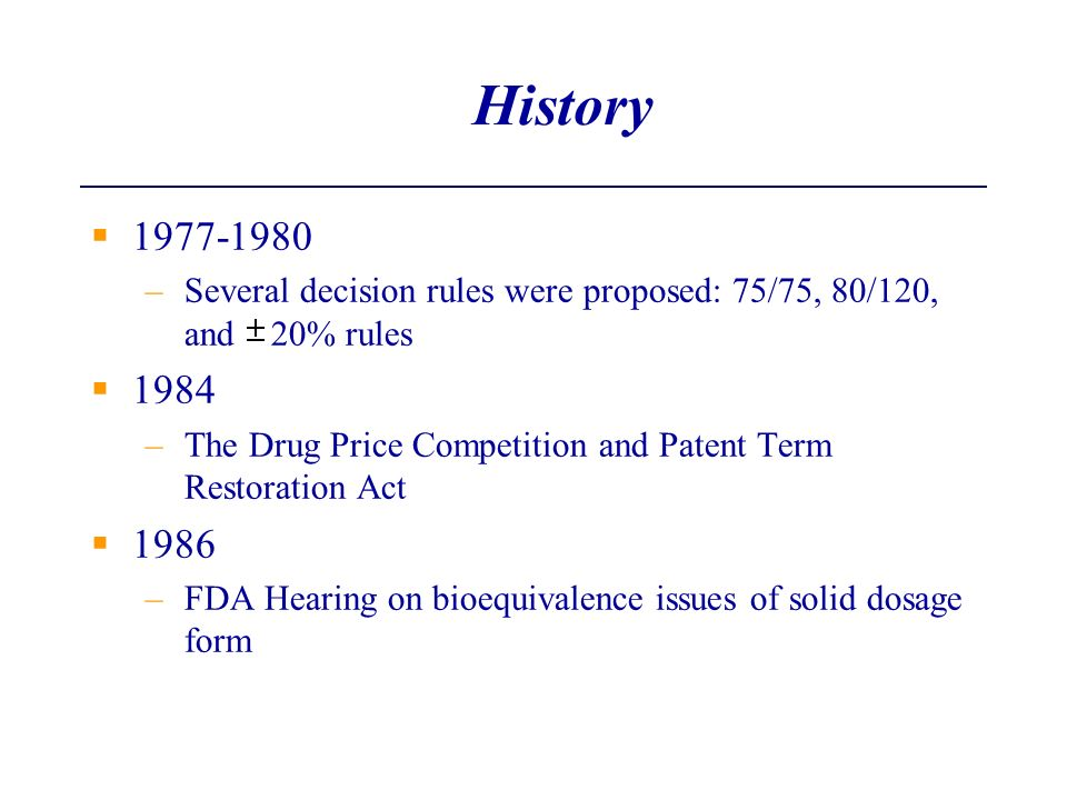 History 1977-1980. Several decision rules were proposed: 75/75, 80/120, and 20% rules. 1984.