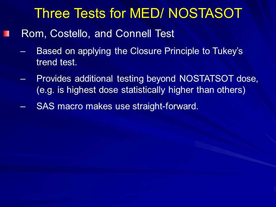 Three Tests for MED/ NOSTASOT