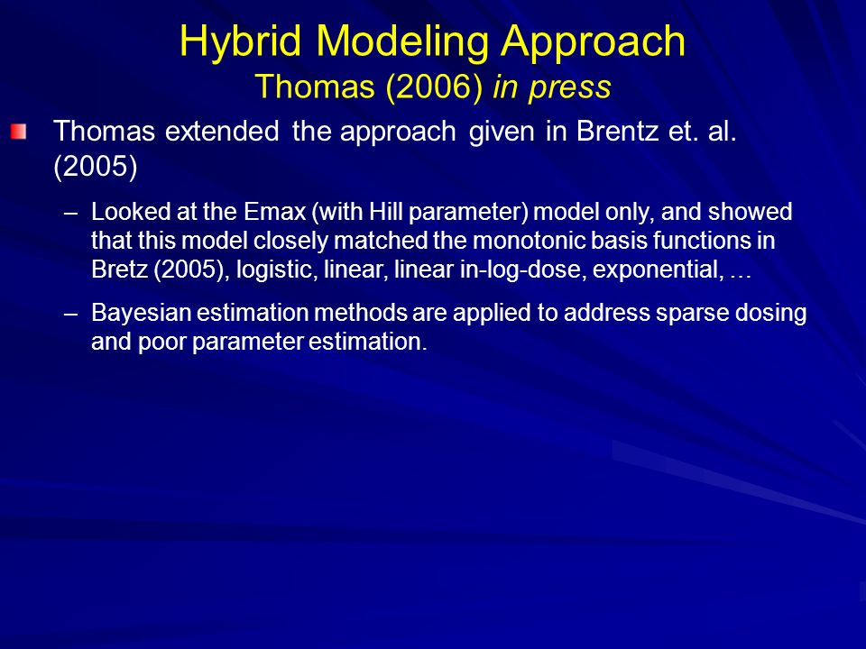 Hybrid Modeling Approach Thomas (2006) in press