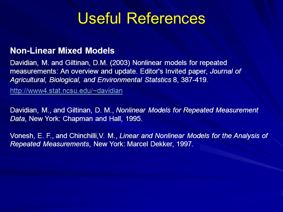 Useful References Non-Linear Mixed Models
