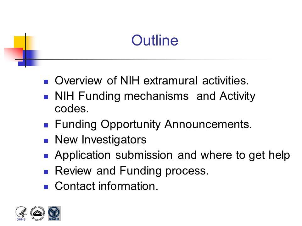Outline Overview of NIH extramural activities.