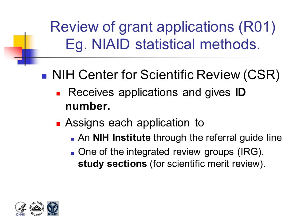 Review of grant applications (R01) Eg. NIAID statistical methods.