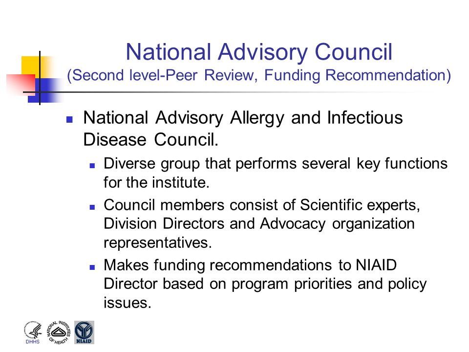 National Advisory Council (Second level-Peer Review, Funding Recommendation)