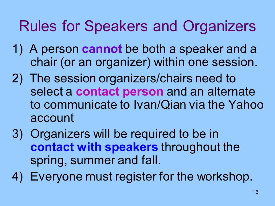Rules for Speakers and Organizers