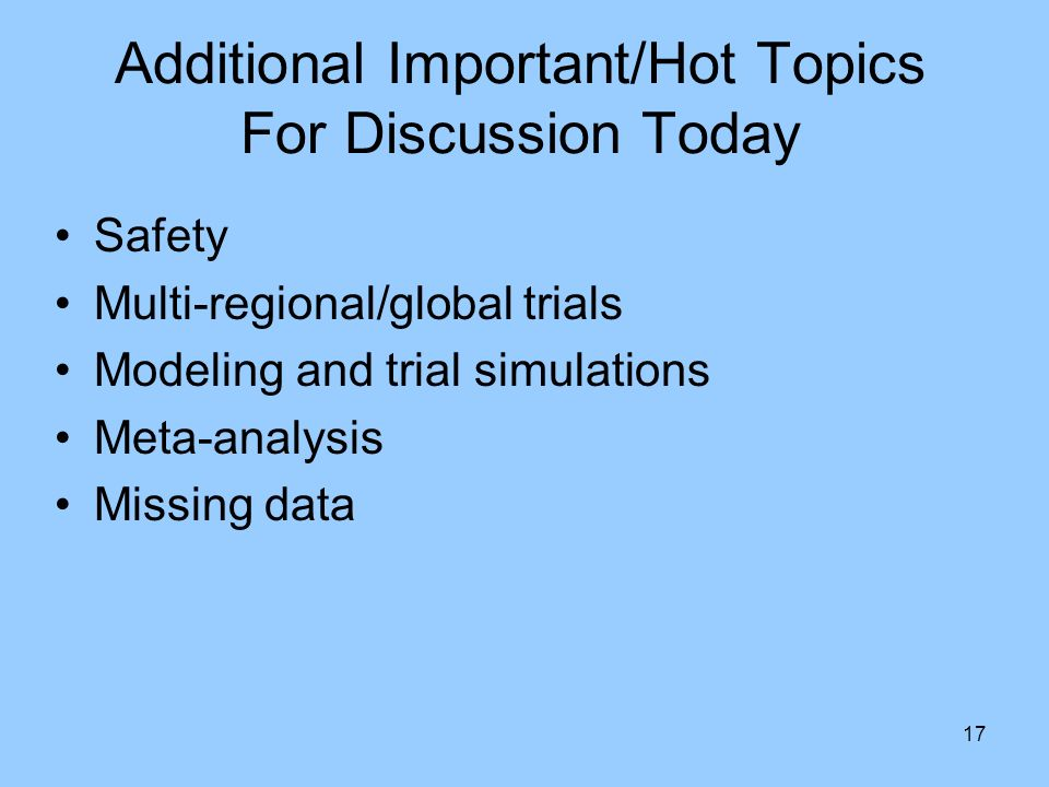Additional Important/Hot Topics For Discussion Today