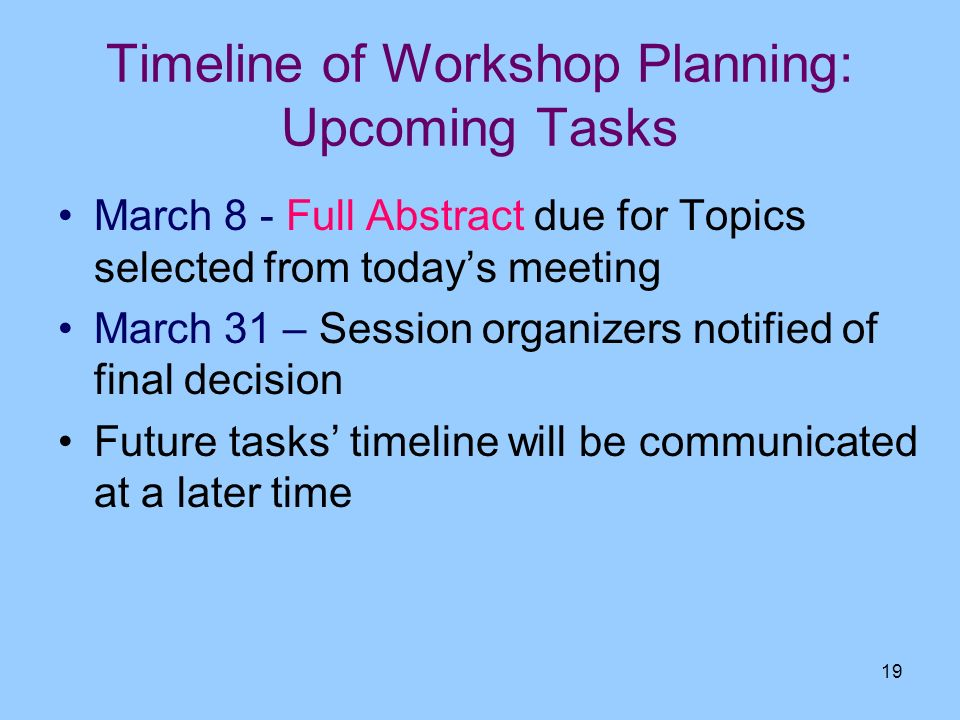 Timeline of Workshop Planning: Upcoming Tasks