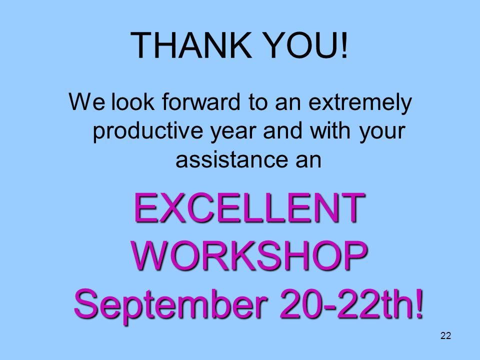 EXCELLENT WORKSHOP September 20-22th!
