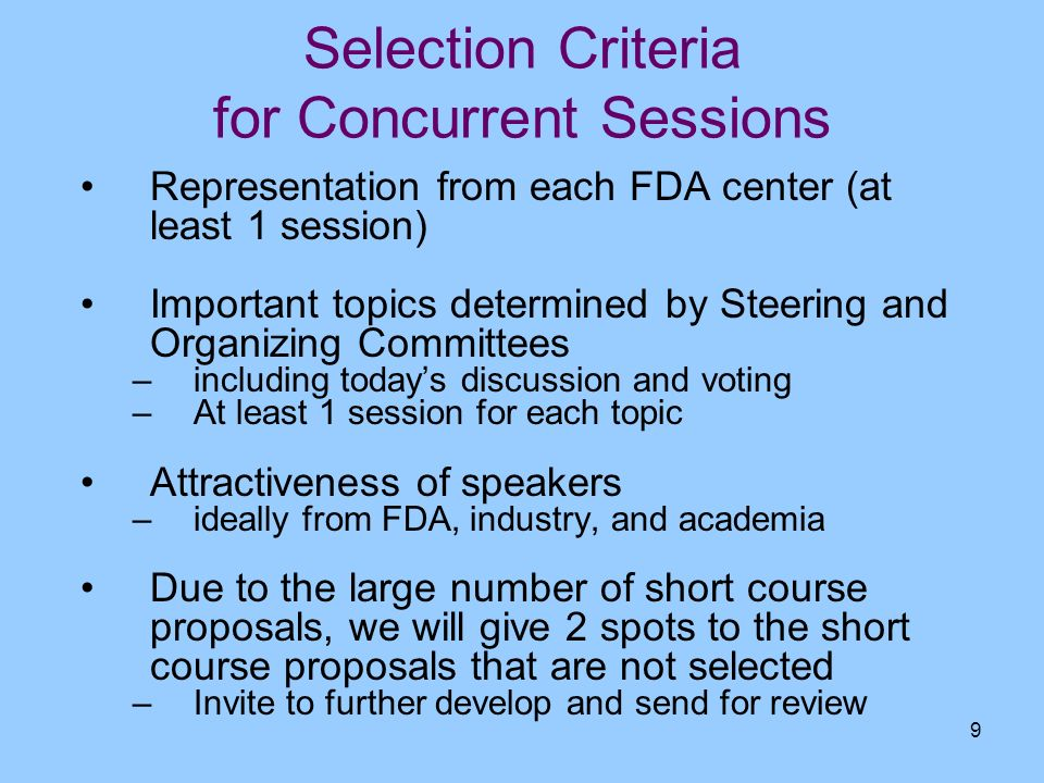 Selection Criteria for Concurrent Sessions