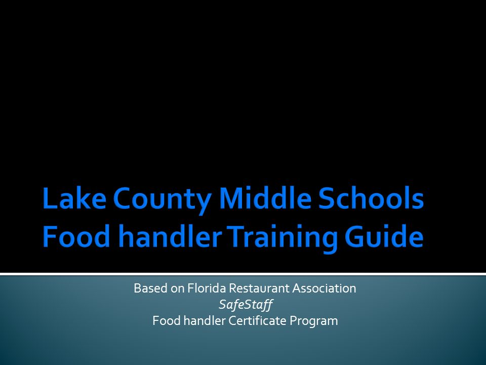 Lake County Middle Schools Food Handler Training Guide Ppt Video