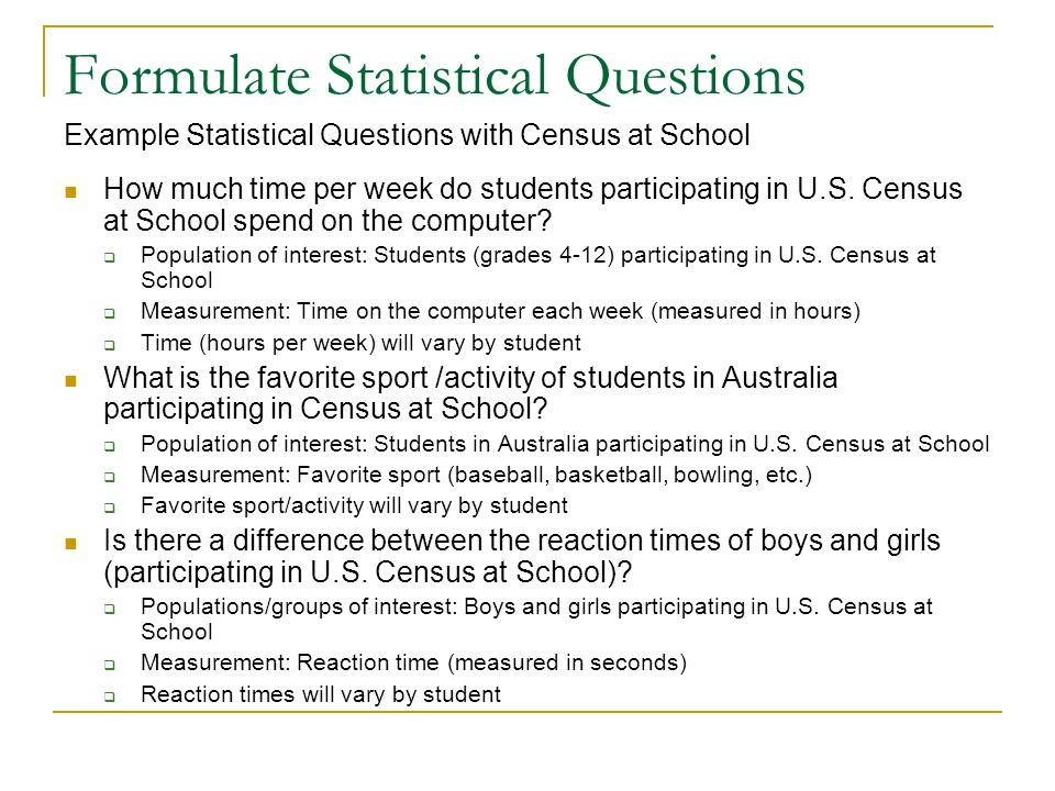 Formulate Statistical Questions