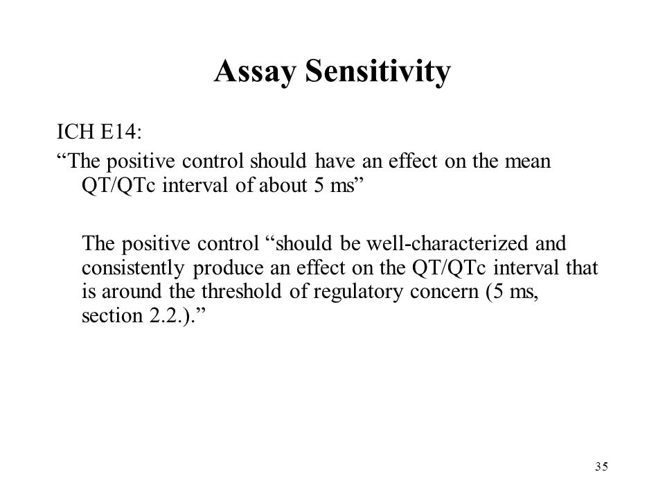 Assay Sensitivity ICH E14: