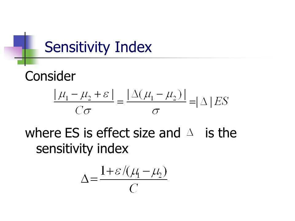 Sensitivity Index Consider