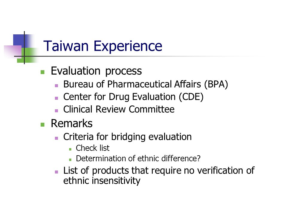 Taiwan Experience Evaluation process Remarks