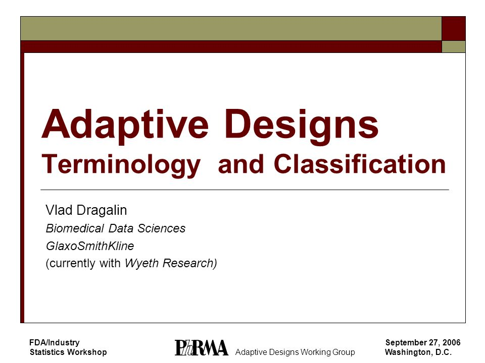 Adaptive Designs Terminology and Classification